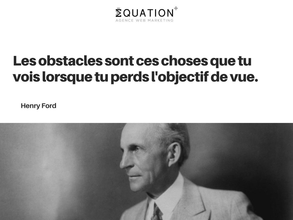 Henry Ford Citation Motivation Equation Agence Web Marketing