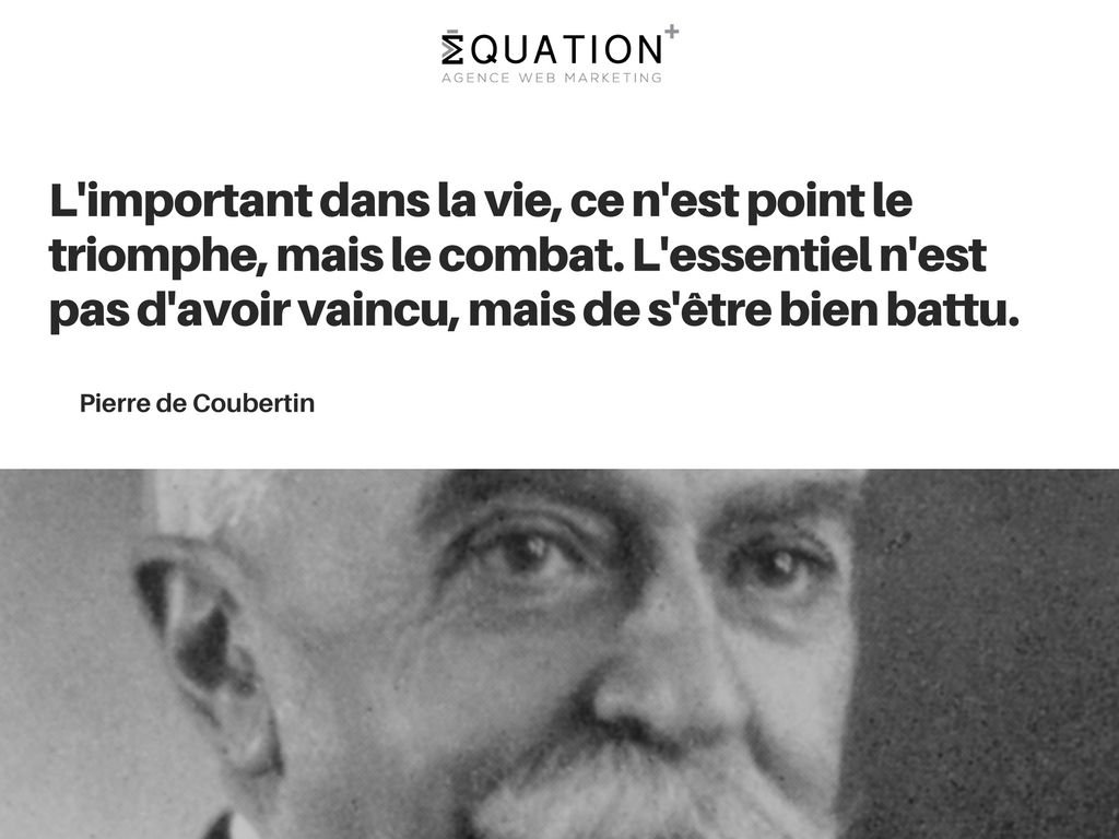 Citation motivante par Pierre de Coubertin